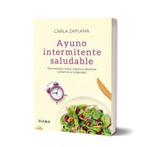 """Libro """"Ayuno intermitente saludable"""" por Carla Zaplana"""