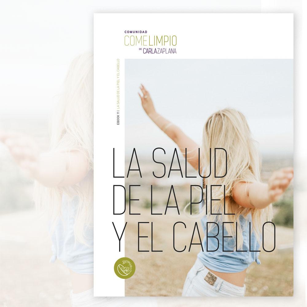 La salud de la piel y el cabello - Carla Zaplana Comunidad Come Limpio