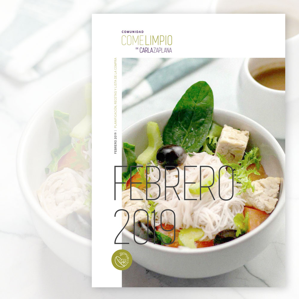PORTADA EBOOK FEBRERO 2019 COMUNIDAD COME LIMPIO CARLA ZAPLANA NUTRICIONISTA