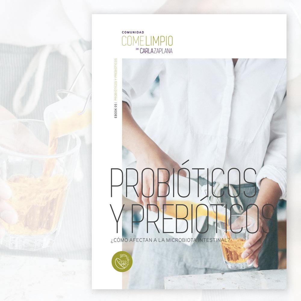 probioticos y prebioticos carla zaplana comunidad come limpio nutricion salud