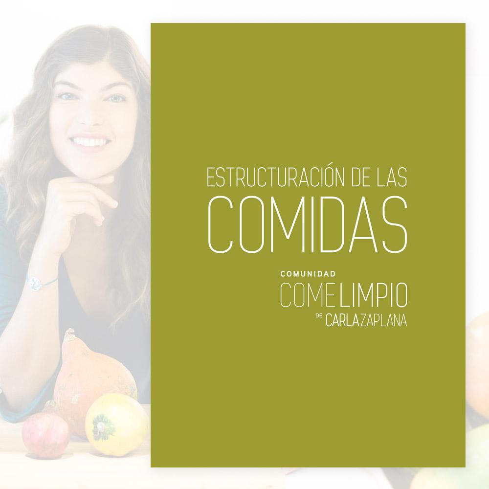 estructuracion de las comidas carla zaplana nutricionista come limpio comunidad